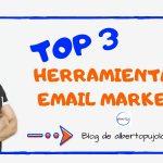 Las 3 mejores herramientas gratuitas de Email Marketing + 1 de Pago