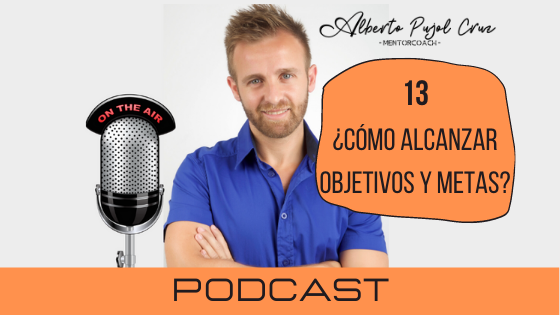 objetivos y metas podcast